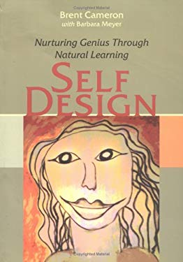 SelfDesign: Nurturing Genius Through Natural Learning 9781591810445
