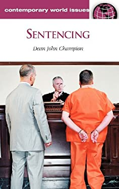 Sentencing: A Reference Handbook 9781598840872