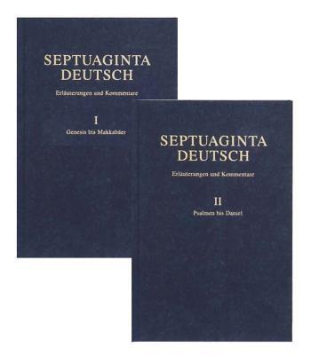 Septuaginta Deutsch: Erluterungen Und Kommentare, 2 Vols: Notes and Commentary