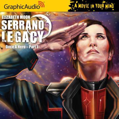 Complete Serrano legacy by Graphic Audio - Elizabeth Moon