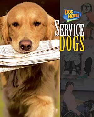 Service Dogs 9781597160162