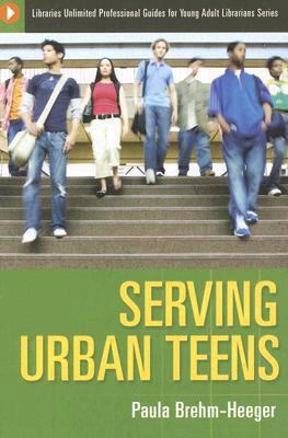 Serving Urban Teens 9781591583776