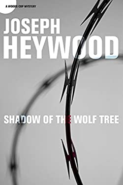 Shadow of the Wolf Tree 9781599219004