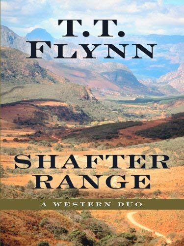 Shafter Range: A Western Duo 9781594147982