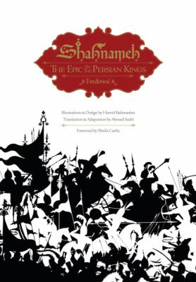 Shahnameh: The Epic of the Persian Kings 9781593720513