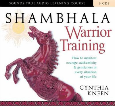 Shambhala Warrior Training 9781591794332