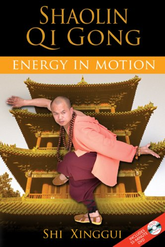 Shaolin Qi Gong: Energy in Motion [With DVD] 9781594772641