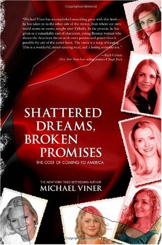 Shattered Dreams, Broken Promises: The Cost of Coming to America 9781597775373