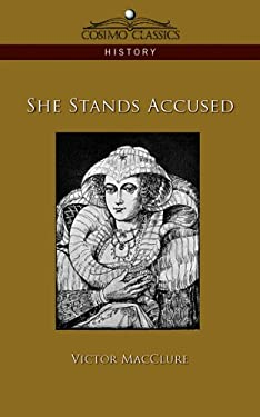 She Stands Accused 9781596057197