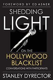 Shedding Light on the Hollywood Blacklist: Conversations with Participants 20745626