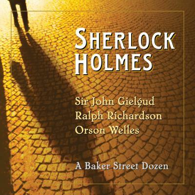 Sherlock Holmes: A Baker Street Dozen 9781598879162