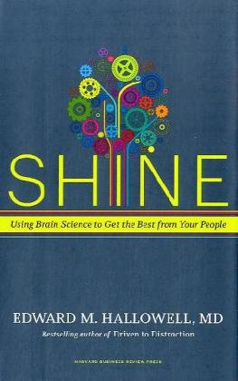 Shine: Using Brain Science to Get the Best from Your People 9781591399230