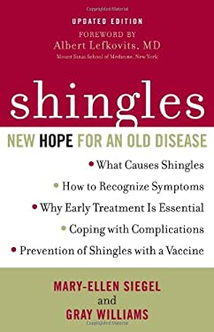 Shingles: New Hope for an Old Disease 9781590771372