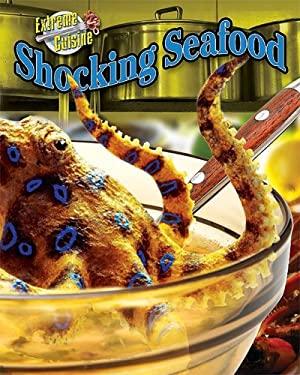 Shocking Seafood