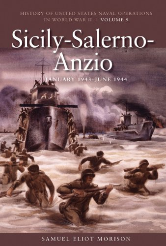 Sicily-Salerno-Anzio: June 1943-June 1944 9781591145752