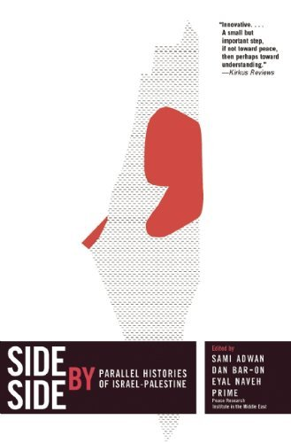 Side by Side: Parallel Histories of Israel-Palestine 9781595586834