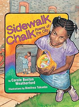 Sidewalk Chalk: Poems of the City 9781590784150