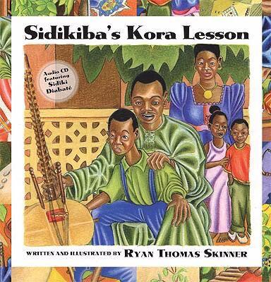Sidikiba's Kora Lesson [With CD] 9781592982424