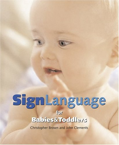 Sign Language for Babies & Toddlers 9781592234059