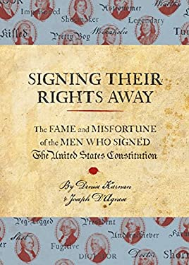 Signing Their Rights Away 9781594745201