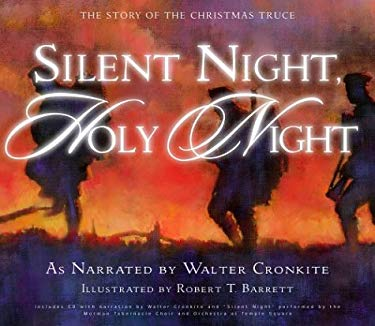 Silent Night, Holy Night: The Story of the Christmas Truce [With CD] 9781590381663