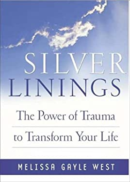 Silver Linings: Finding Hope, Meaning, and Renewal During Times of Transition 9781592330980