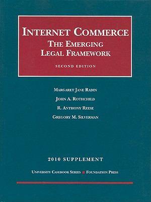 Internet Commerce Supplement: The Emerging Legal Framework