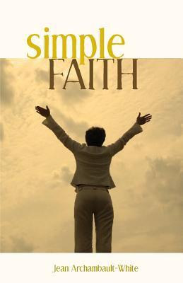 Simple Faith 9781598867725