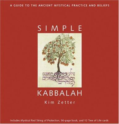 Simple Kabbalah [With 96-Page BookWith 12 Tree of Life CardsWith Mystical Red String] 9781590030943
