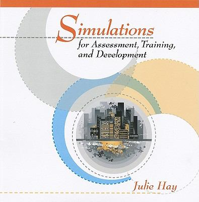 Simulations for Assessment, Training, and Development 9781599961699
