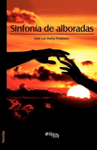 Sinfonia de Alboradas 9781597545266