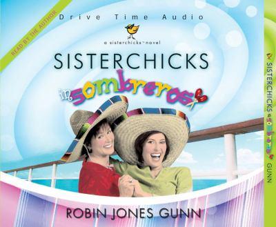 SisterChicks in Sombreros 9781590524664
