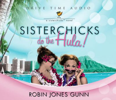 Sisterchicks Do the Hula! 9781590521328