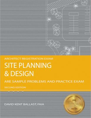 Site Planning and Design: Are Sample Problems and Practice Exam 9781591261544