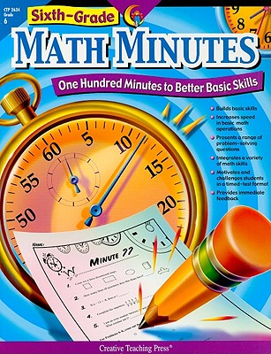 ISBN 9781591984306 product image for Sixth-Grade Math Minutes: One Hundred Minutes to Better Basic Skills | upcitemdb.com