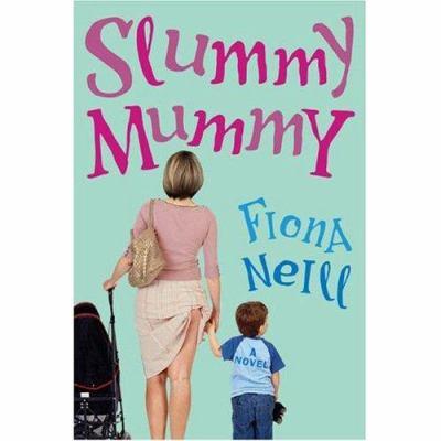 Slummy Mummy 9781593161019