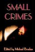Small Crimes 9781592245956