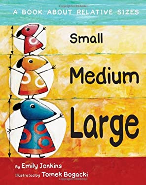 Small, Medium, Large