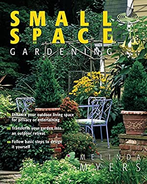 Small Space Gardening 9781591861850