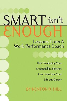 Smart Isn't Enough: Lessons from a Work Performance Coach
