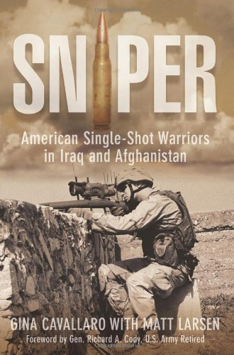 Sniper: American Single-Shot Warriors in Iraq and Afghanistan 9781599218557