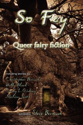 So Fey: Queer Fairy Fiction 9781590212288
