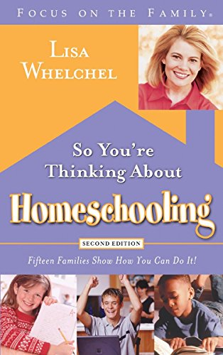 So You're Thinking about Homeschooling: Fifteen Families Show How You Can Do It! 9781590525111