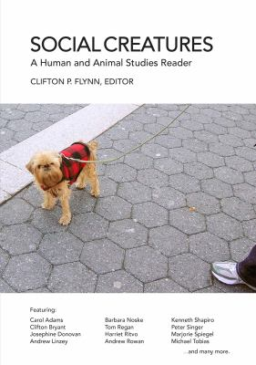 Social Animals: A Human and Animal Studies Reader 9781590561232