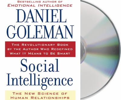 Social Intelligence: The New Science of Human Relationships 9781593973711