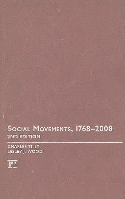 Social Movements, 1768-2008 9781594516108