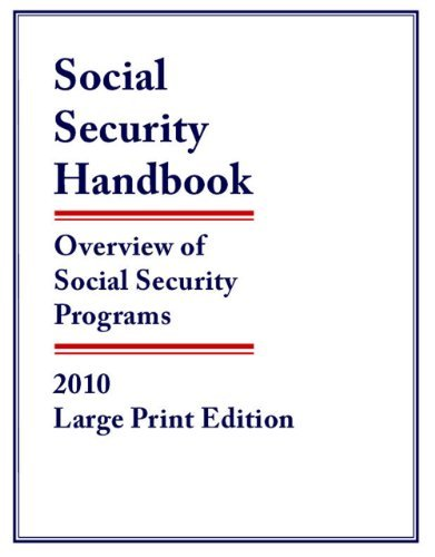 Social Security Handbook: Overview of Social Security Programs 9781598884081