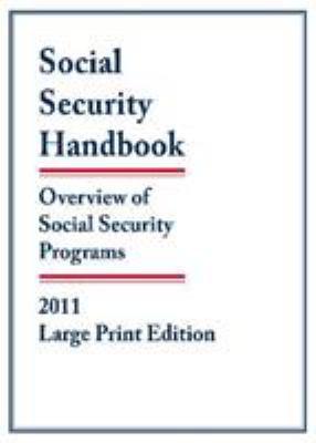 Social Security Handbook: Overview of Social Security Programs 9781598884913