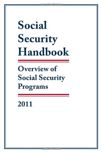 Social Security Handbook: Overview of Social Security Programs 9781598884814