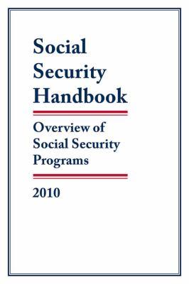 Social Security Handbook: Overview of Social Security Programs 9781598884258